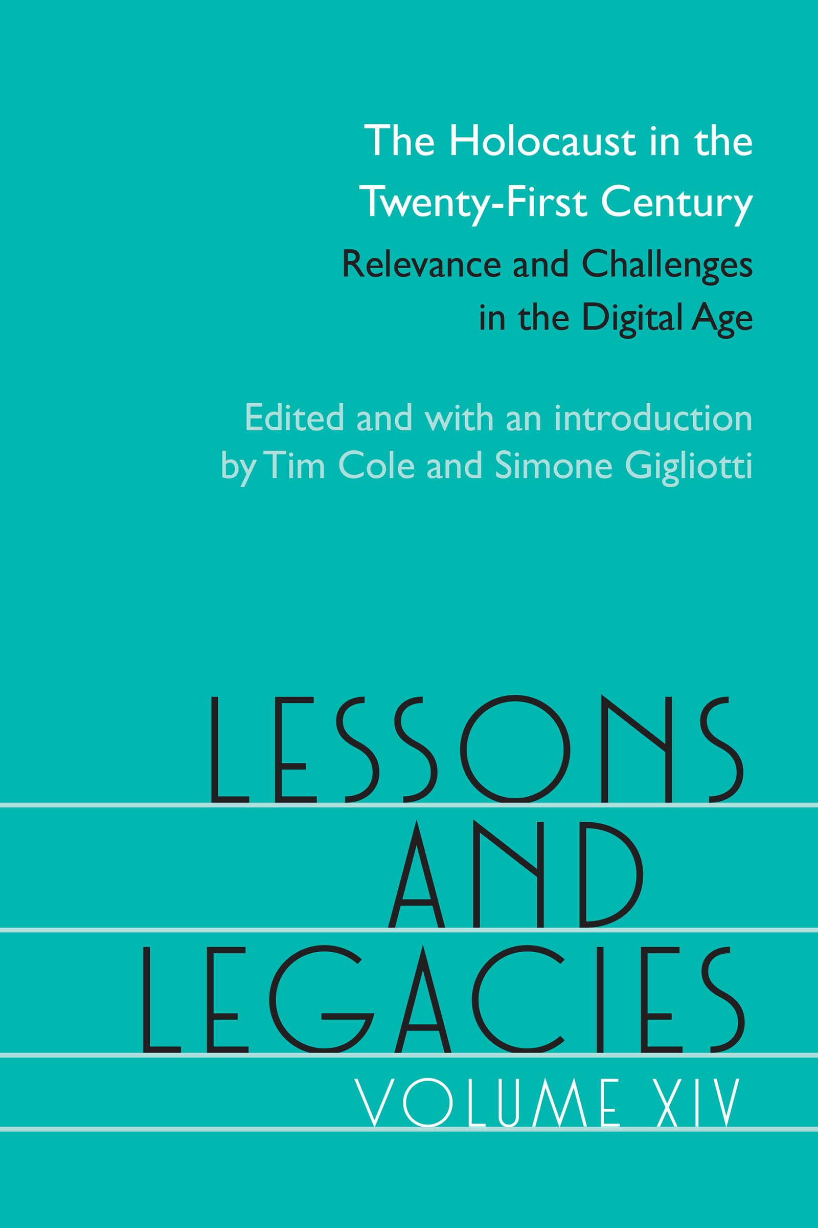 Lessons and Legacies XIV